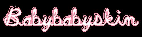 Baby baby Skin